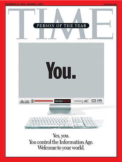 "The cover of Time Magazine when the magazine named ""You"" as the person of the year"