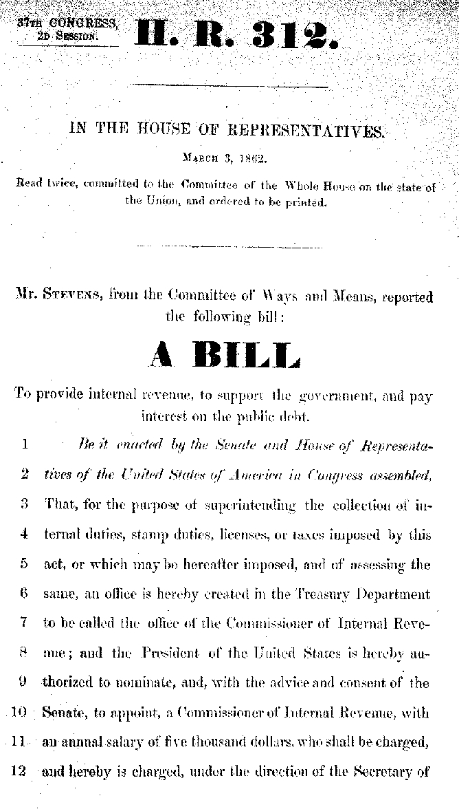 Text of first page of HR 312 also known as the Revenue Act of 1862.