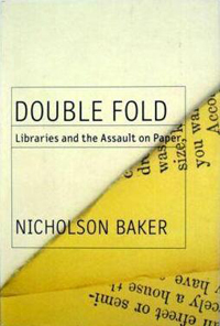 The cover art for Double Fold : Libraries and the Assault on Paper