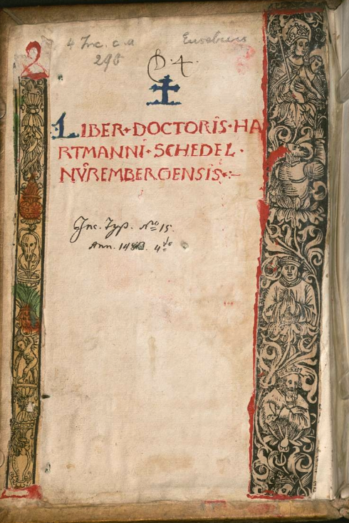 Ownership inscription of Hartmann Schedel, physician author of The Nuremberg Chronicle in his copy of the Ratdolt Eusebius preserved in the Bayerische Staatsbibliothek.