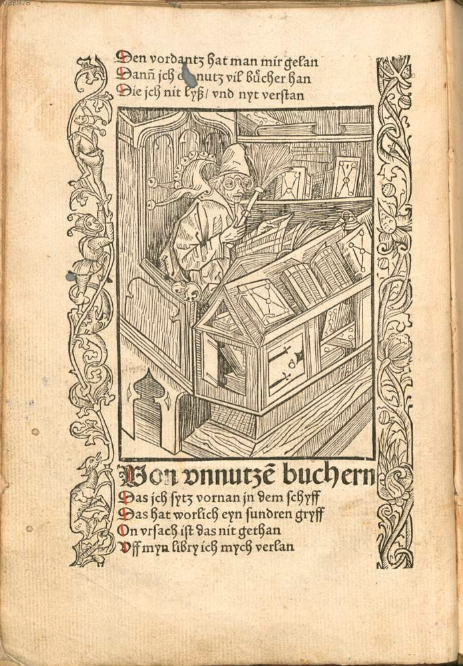 Appropriately perhaps, the book fool is the first book Brant discusses and illustrates after his title page. From the copy in the Bayerische Staatsbibliothek.