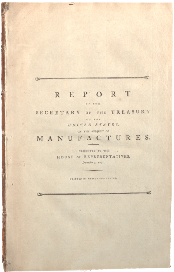 Alexander Hamilton's Report...on the subject of manufactures...1791