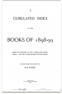 This is the earliest digital facsimile in the long run of Cumulative Book Indices published by the H. W. Wilson company