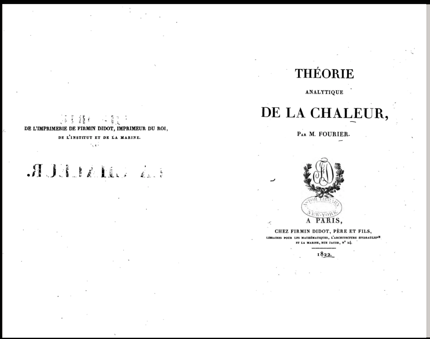 Page opening of Fourier's book showing its title page and the printer's identification on the page facing title page. The way the book was scanned did not show the gutter between the two page