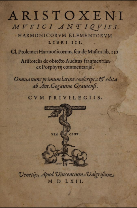 First printed edition of  Aristoxeni musici antiquiss. harmonicorum elementorum