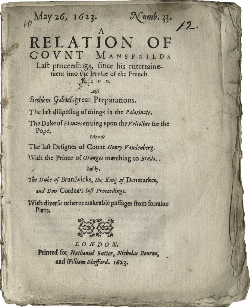 "The Folger Shakespeare Library, holder of this copy, characterizes this as ""No. 33 in a series of newsbooks published between Oct. 1622 and Sept. 1624 by a small group of publishers including Nathaniel Butter, Nicholas Bourne, Thomas Archer and others, most numbers of the series having distinctive titles. In early Sept. 1624 Archer left the group and founded a competing newsbook (cf. Dahl, Bibliography of English corantos and newsbooks 1620-1642, 113.)""Evidently this series of newsbooks predates or parallels the periodical that Butter and Bourne issued as Certain News of the Present Week, or the Weekly News."
