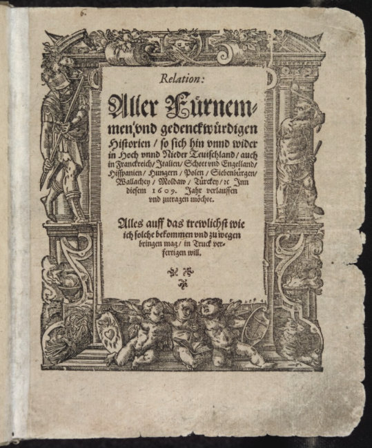 A 1609 edition of Carolus's Relation; the earliest surviving examples date from this year.