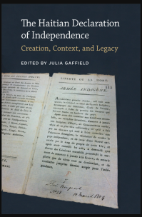Cover of Gaffield (ed) The Haitian Declaration of Independence