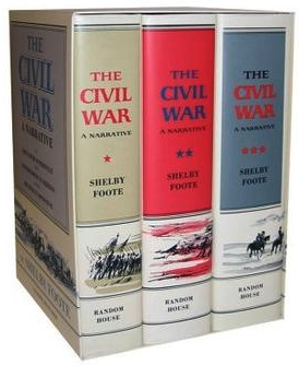 Shelby Foote's The Civil War: A Narrative as it appeared when first published.