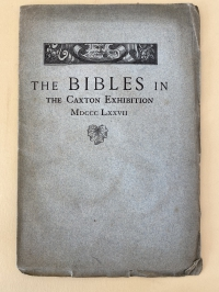 Stevens Bibles in the Caxton Exhibition