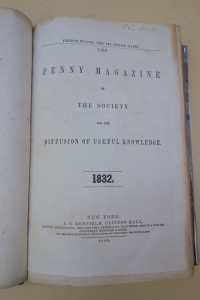 I first learned of the American re-issue of The Penny Magazine from the bound volume shown here (without printed wrappers).