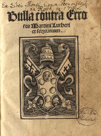 The title page of Pope Leo X's bull 'Exsurge Domine,' bearing the Papal coat of arms, was written to warn Martin Luther that he must recant his 95 Theses or risk excommunication. (View Larger)