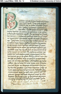 The initial page of the Peterborough Chronicle, marked secondarily by the librarian of the Laud collection in the Bodelian Library. The manuscript is an autograph of the monastic scribes of Peterborough, and the opening sections were likely scribed around 1150. The section displayed is prior to the First Continuation. (View Larger)
