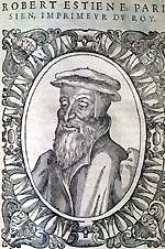Robert Estienne, 16th Century Parisian scholar and printer, issued the first book-form publisher's catalog of which any copies survive in 1542.